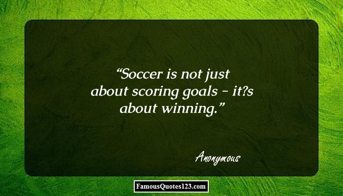 Soccer Quotes - Inspirational Football Quotations & Sayings