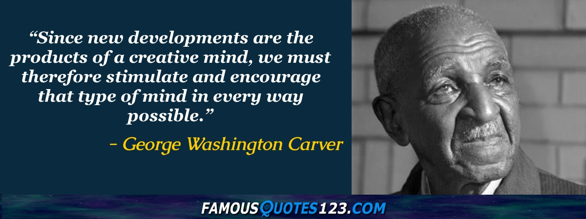 George Washington Carver Quotes | George Washington Carver Quotes Famous Quotations By George