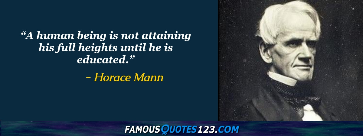 Horace Mann Quotes Extraordinary Horace Mann Quotes Famous Quotations By Horace Mann Sayings By