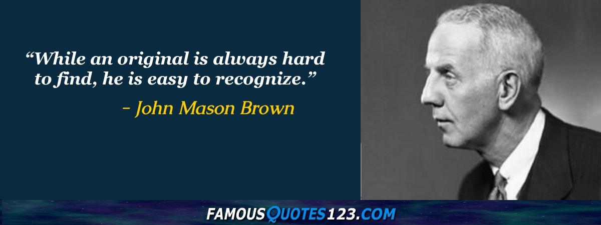 Mason Quotes John Mason Quotes  Famous Quotationsjohn Mason  Sayings.