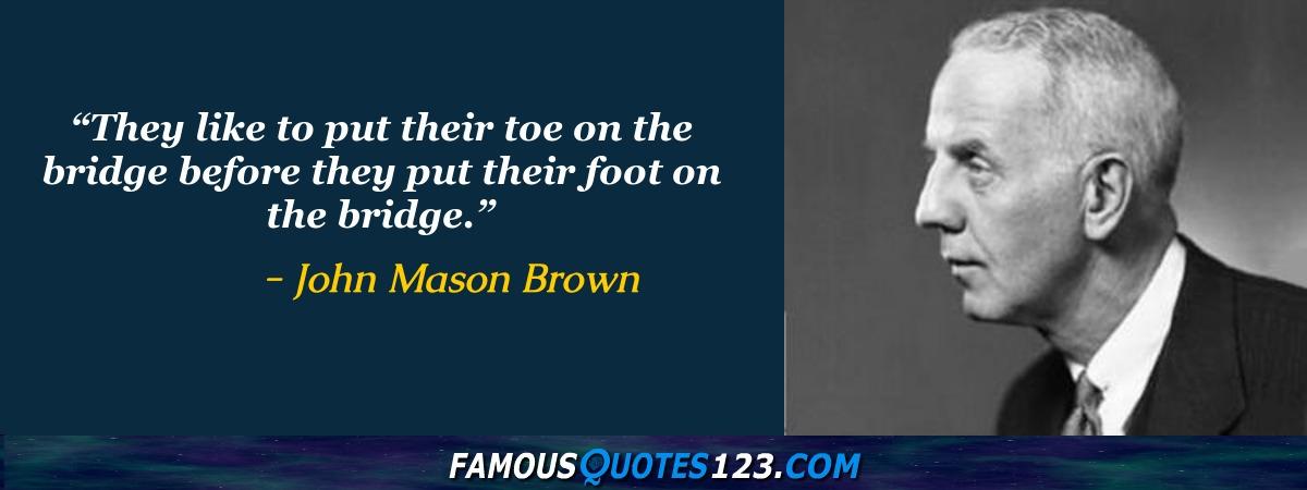 John Mason Quotes Famous Quotations By John Mason Sayings By Best Mason Quotes