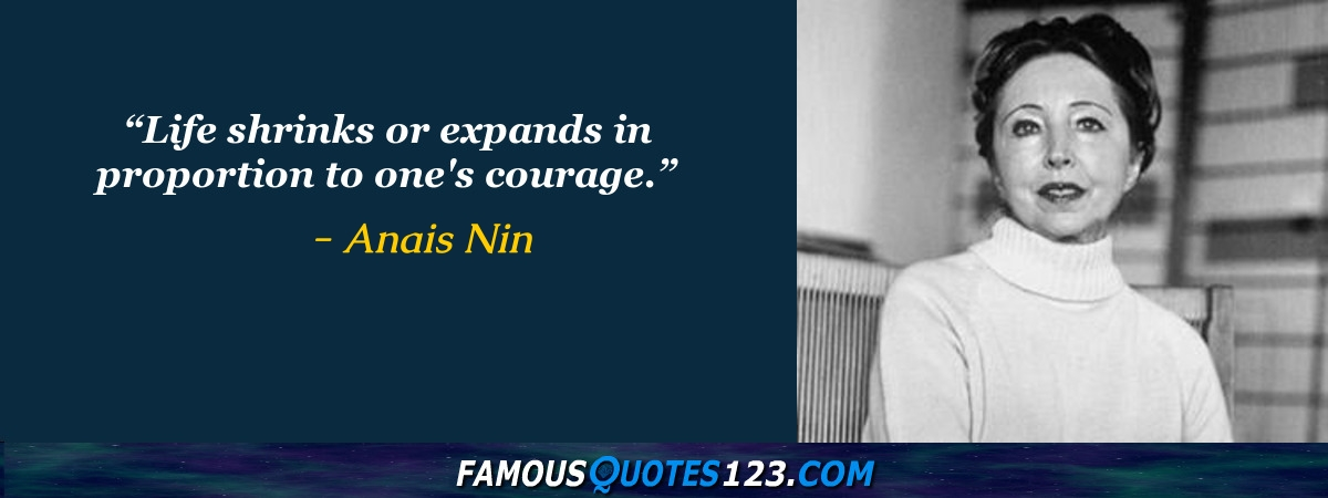 Anais Nin Quotes | Anais Nin Quotes Famous Quotations By Anais Nin Sayings By Anais Nin