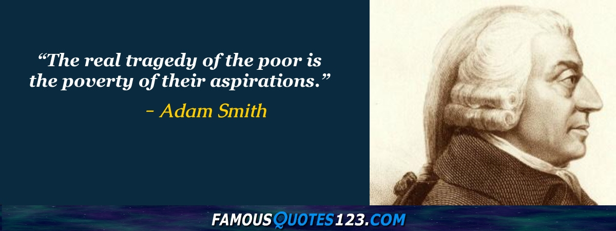Adam Smith Quotes Mesmerizing Adam Smith Quotes Famous Quotations By Adam Smith Sayings By