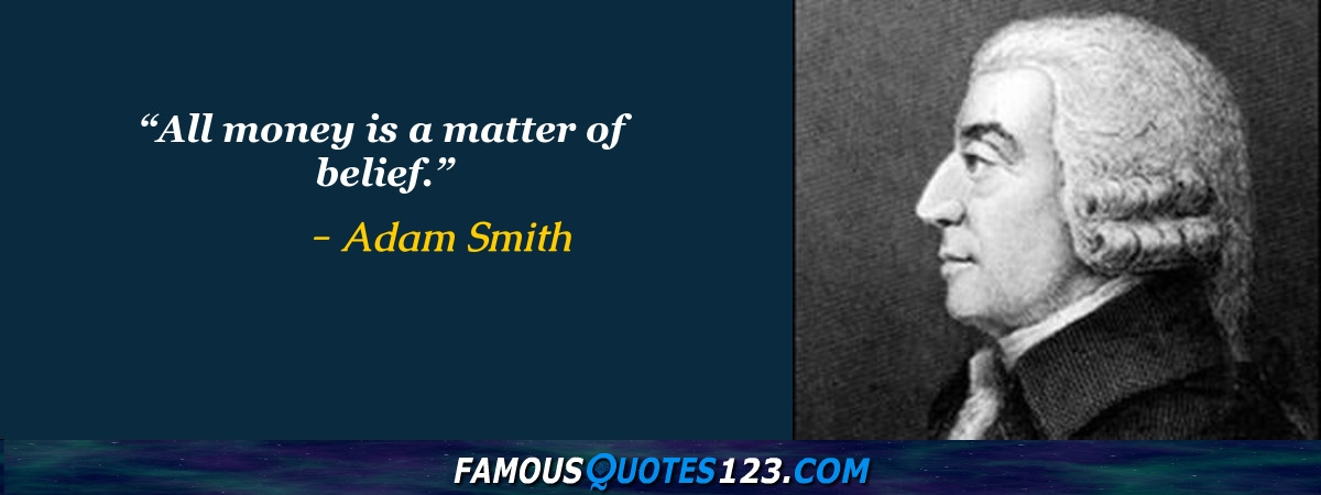 Adam Smith Quotes Unique Adam Smith Quotes Famous Quotations By Adam Smith Sayings By
