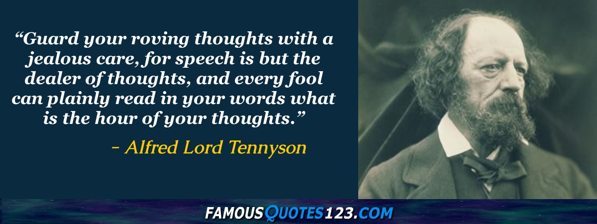 alfred lord tennyson quotes famous quotations  alfred