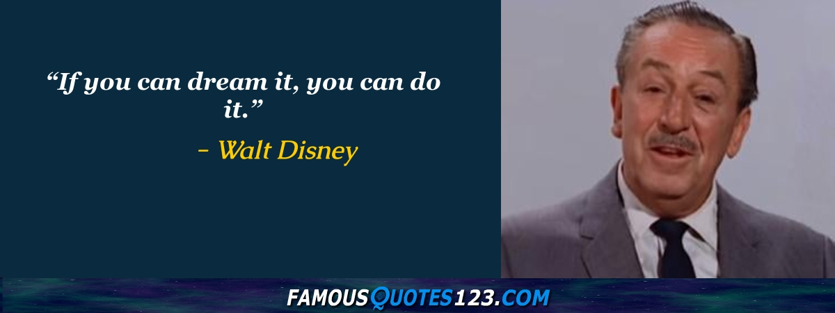 Walt Disney Quotes Famous Quotations By Walt Disney Sayings By