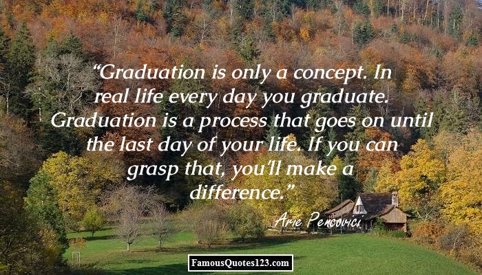 graduation quotes famous graduation quotations sayings