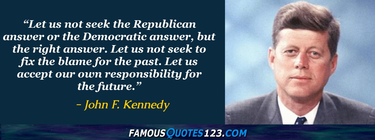 john f kennedy quotes famous quotations by john f kennedy