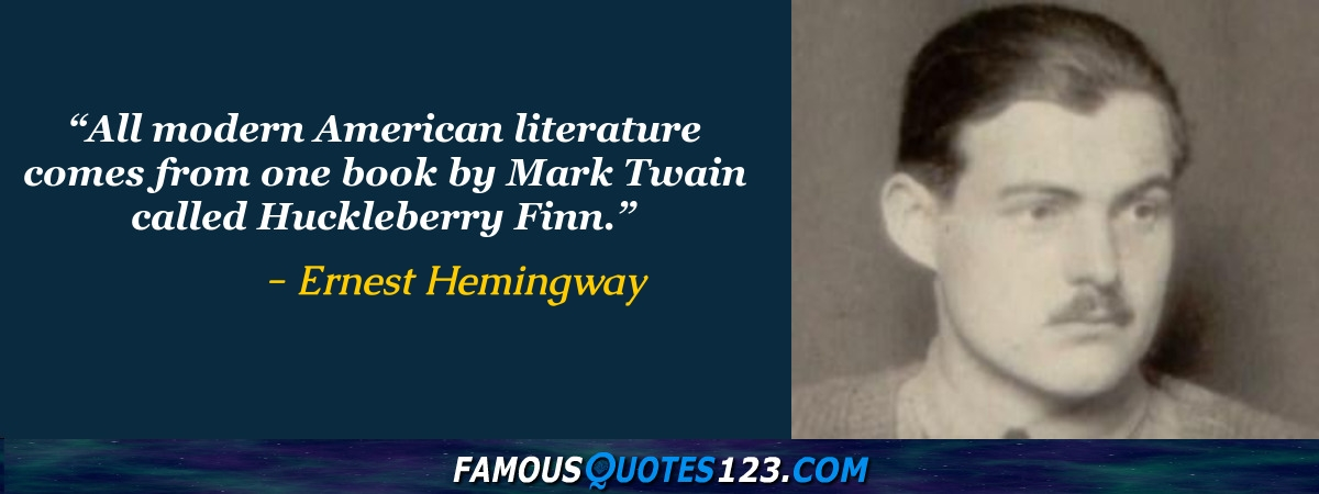 Ernest Hemingway Quotes Famous Quotations By Ernest Hemingway Sayings By Ernest Hemingway