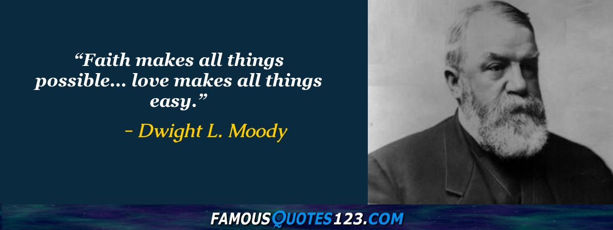 Dl Moody Quotes Extraordinary Dwight L Moody Quotes Famous Quotations By Dwight L Moody