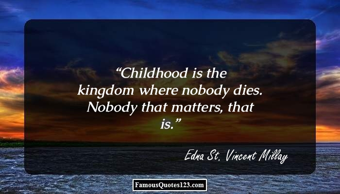 childhood is a kingdon where nobody dies-didion essay Persuasive essay – gender roles nobody looks at them as if they are letting the gender down conclusion a man that acts within his own gender role is lauded.